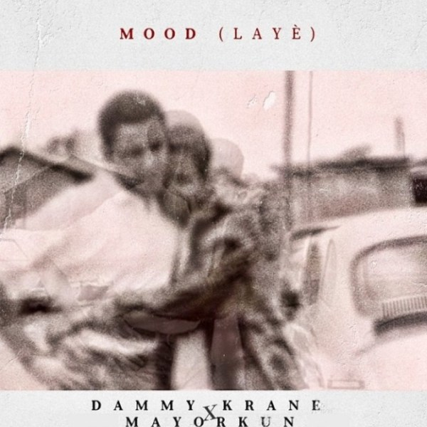 Dammy Krane ft. Mayorkun Mood (Laye) mp3