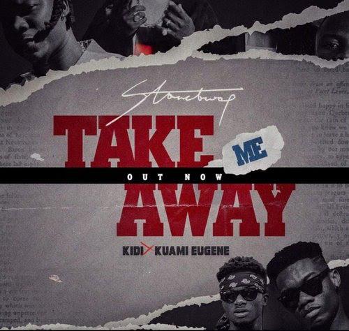 Stonebwoy ft. KiDi & Kuami Eugene Take Me Away mp3
