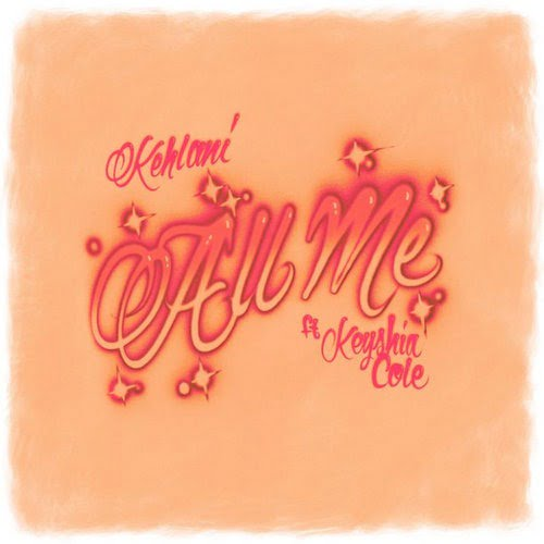 Kehlani ft. Keyshia Cole All Me mp3