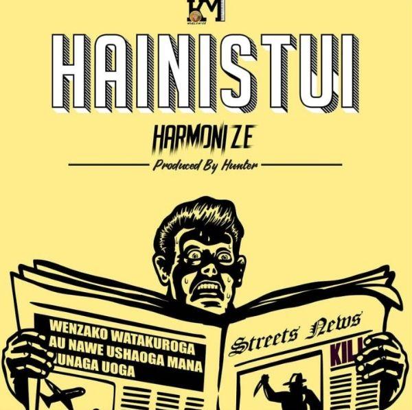 Harmonize Hainistui mp3