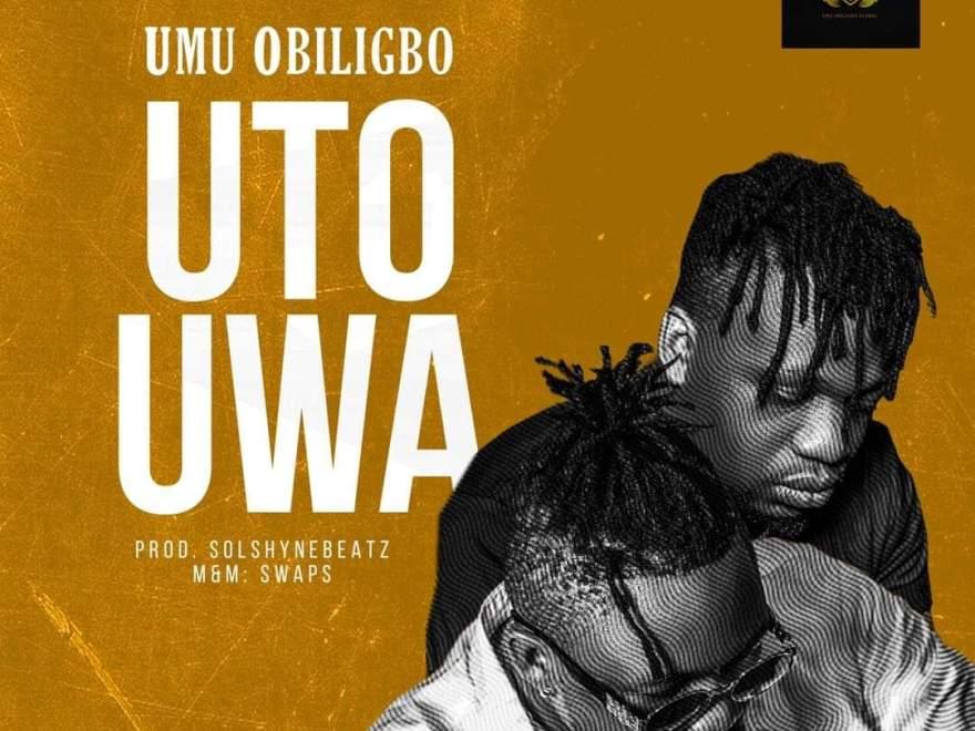 Umu Obiligbo Uto Uwa mp3