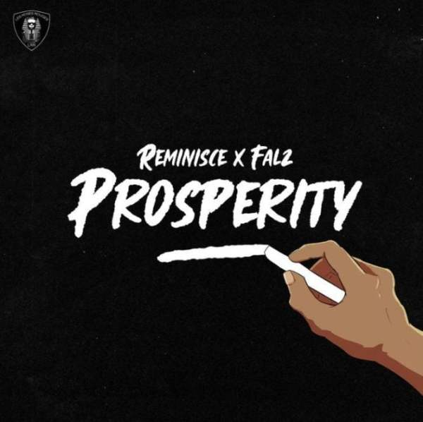 Reminisce Prosperity mp3