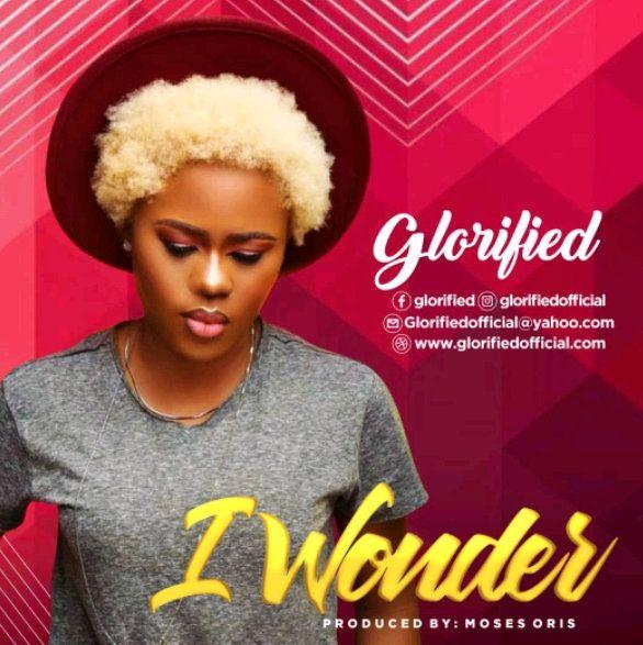 Glorified I Wonder mp3