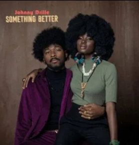 Johnny Drille Something Better mp3