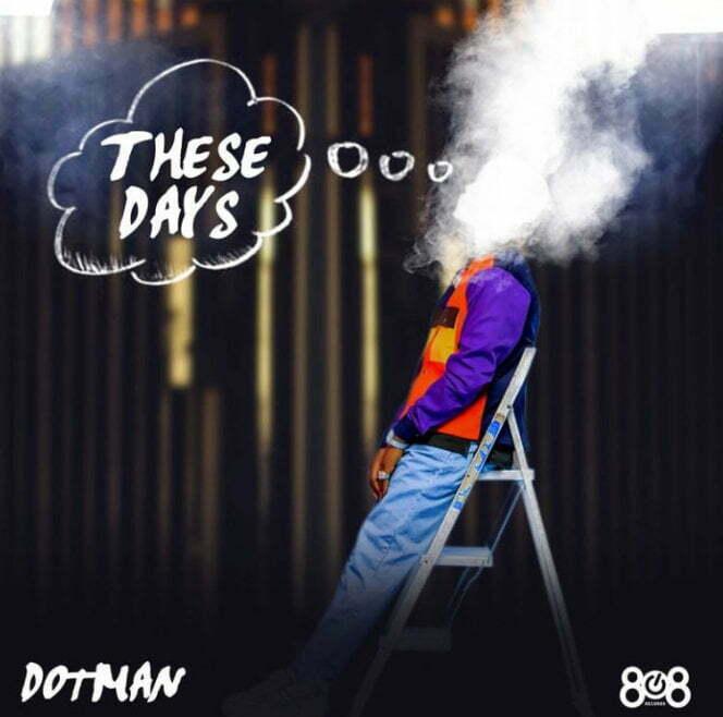 Dotman These Days mp3