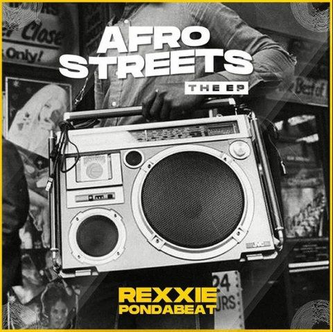 Rexxie Afro Streets (The EP) download