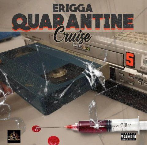 Erigga Quarantine Cruise mp3