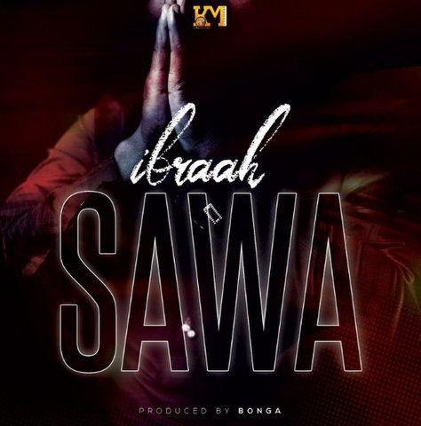 Ibraah Sawa mp3