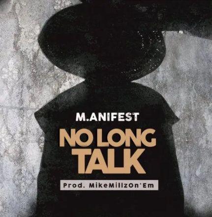 M.anifest No Long Talk mp3