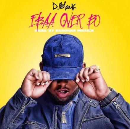 D-Black Ebaa Over Bo mp3