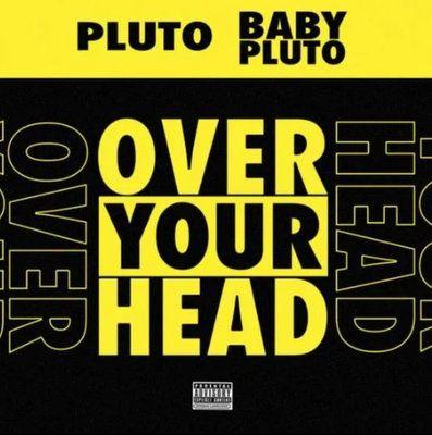 Lil Uzi Vert & Future Over Your Head mp3