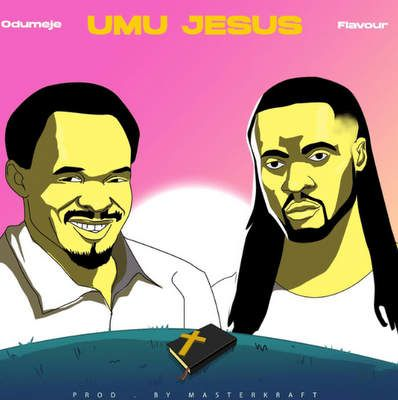 Prophet Odumeje Umu Jesus mp3