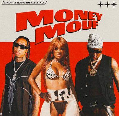 Tyga – Money Mouf ft. Saweetie & YG