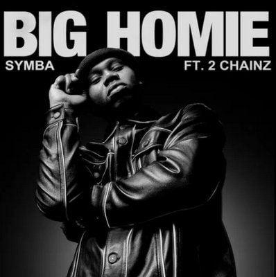 Symba – Big Homie ft. 2 Chainz
