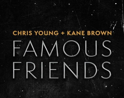 Chris Young & Kane Brown – Famous Friends