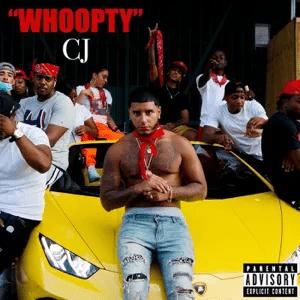 CJ – Whoopty