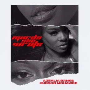 Azealia Banks – Murder She Wrote