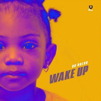 Dr Dolor – Wake Up
