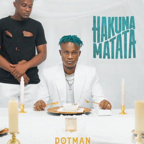 Dotman - Hakuna Matata