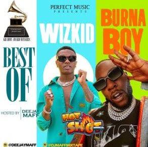 MIXTAPE: DJ Maff – Best of Wizkid & Burna Boy