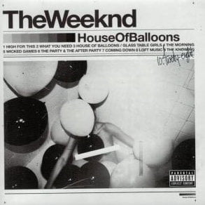 ALBUM: The Weeknd – House of Balloons (Original)