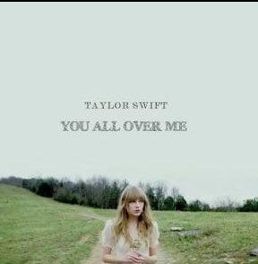 Taylor Swift – You All Over Me ft. Maren Morris