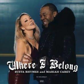 Busta Rhymes – Where I Belong (feat. Mariah Carey)