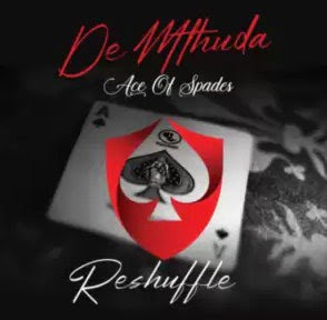 De Mthuda – John Wick (Reshuffle Mix) Ft. Sir Trill & Da Muziqal Chef