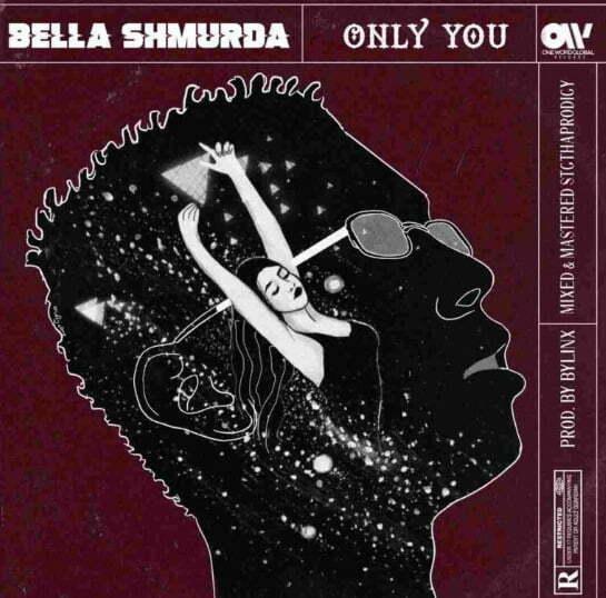 Bella Shmurda – Only You
