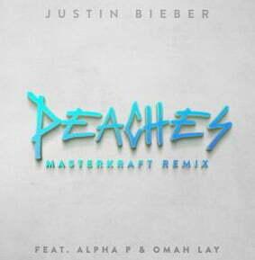 Justin Bieber, Alpha P, Omah Lay Peaches (Masterkraft Remix) mp3