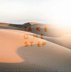 Tatiana Manaois Take One Step