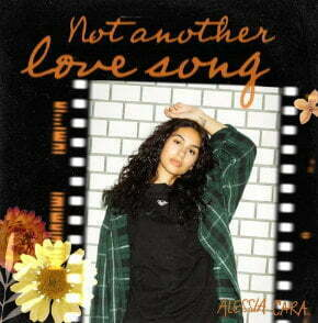 Alessia Cara Not Another Love Song