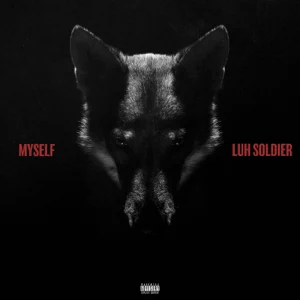 Luh Soldier and Zaytoven Myself mp3