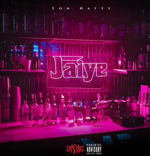Eon Natty Jaiye mp3 download