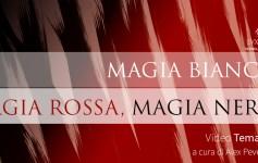 Magia bianca, rossa e nera testata