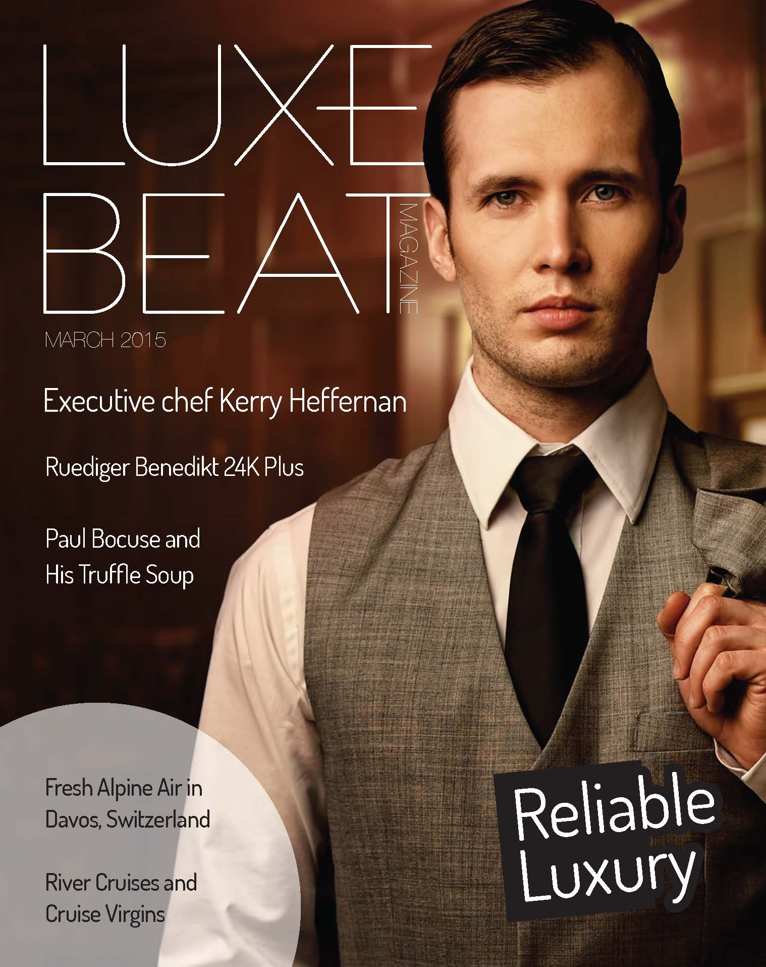 Luxe Beat Magazine MARCH 2015 RELIABLE LUXURY