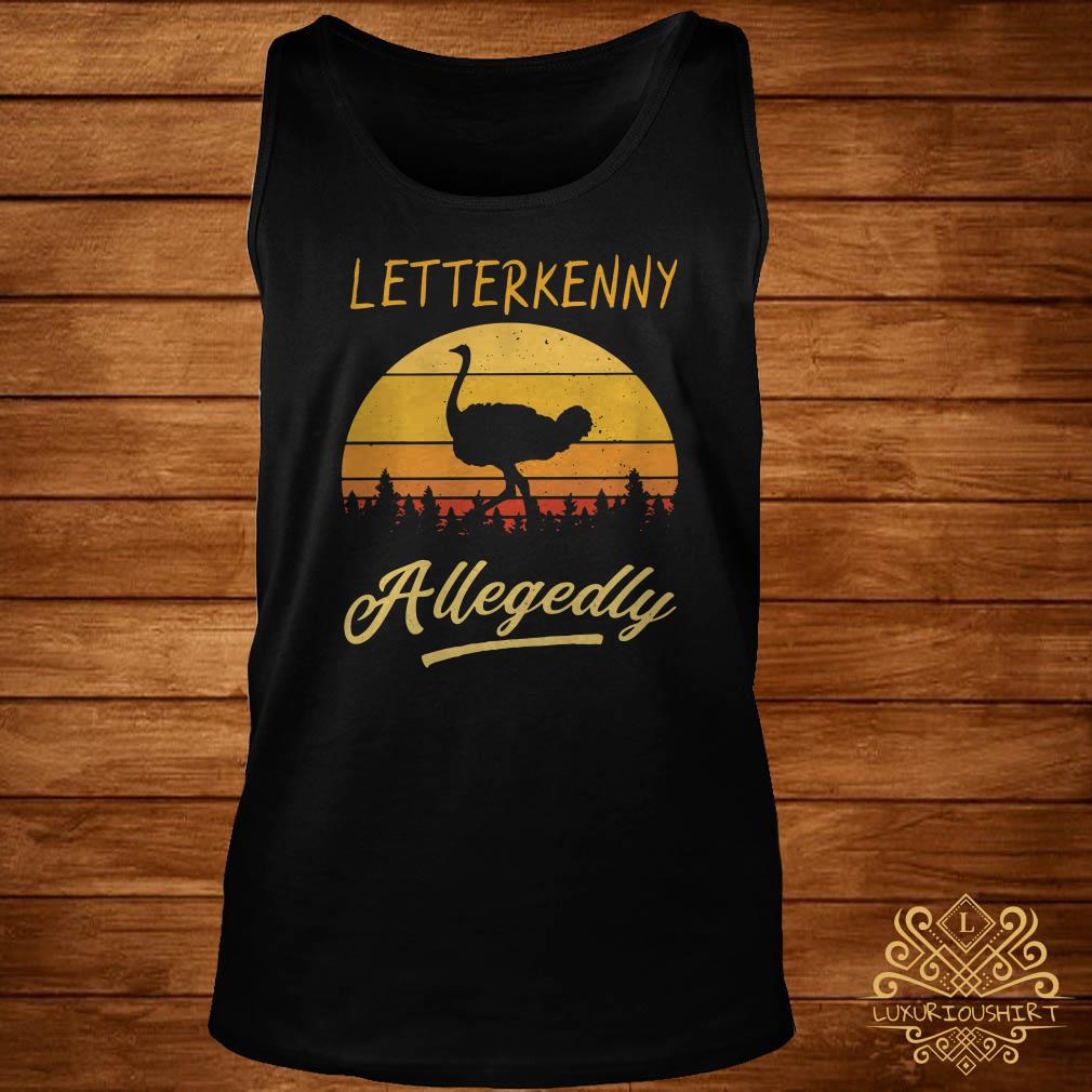 Letterkenny Allegedly Ostrich sunset tank-top