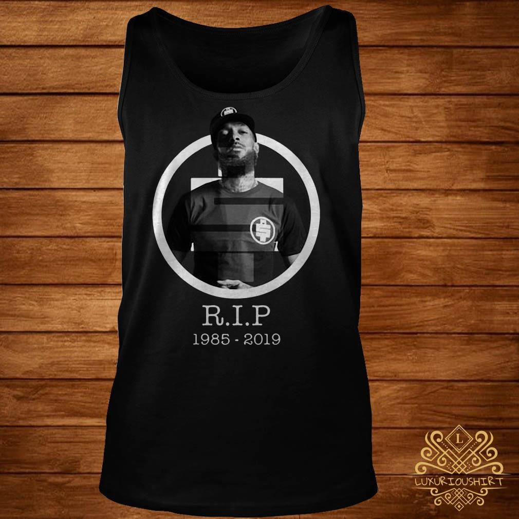 All money in RIP Nipsey Hussle 1985-2019 tank-top