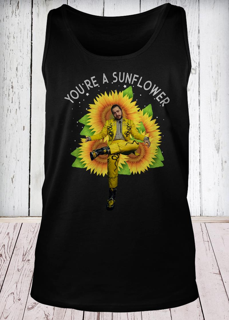 Post Malone you're a sunflower tank-top