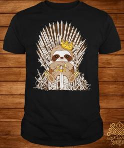 Game Of Throne Sloth King shirt