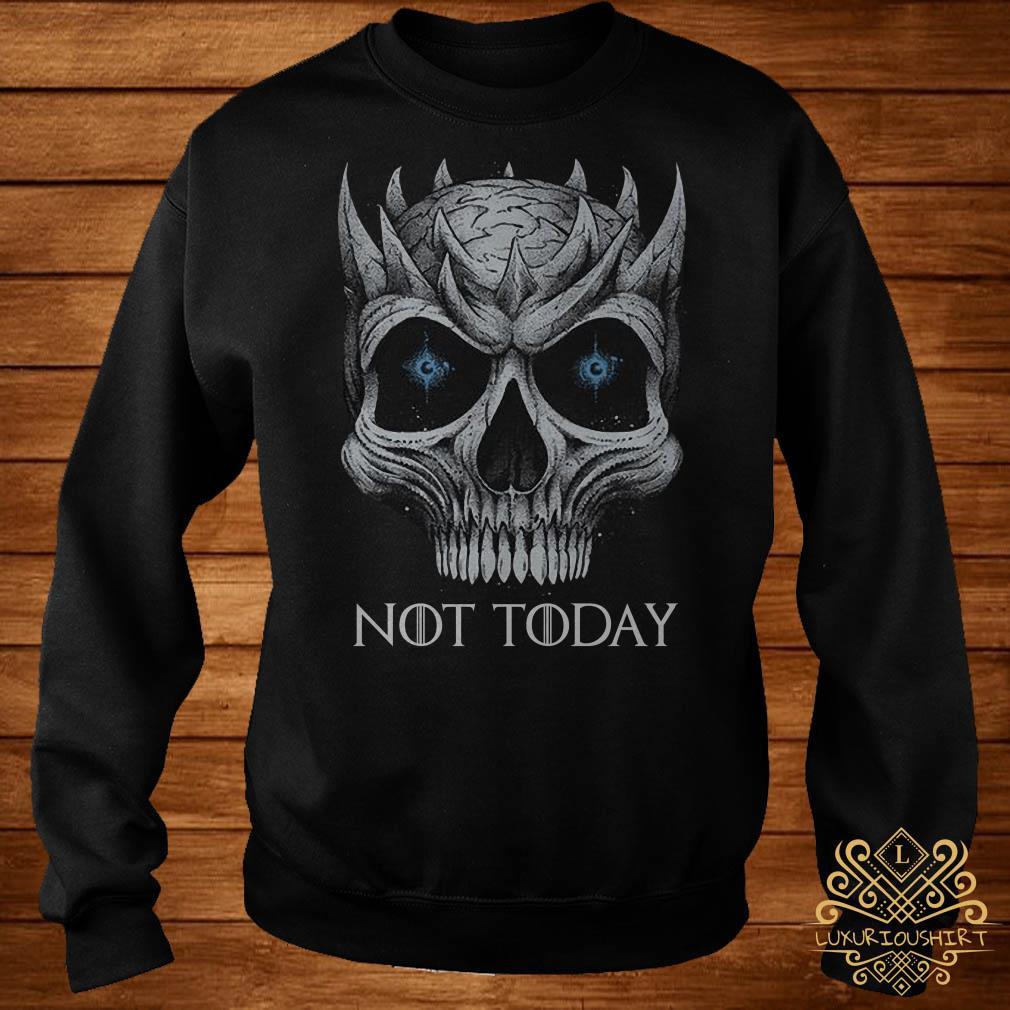Night King not today Skull sweater