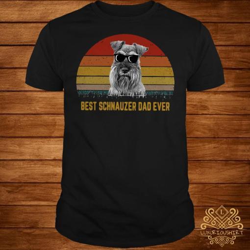 Best Schnauzer dad ever sunset shirt
