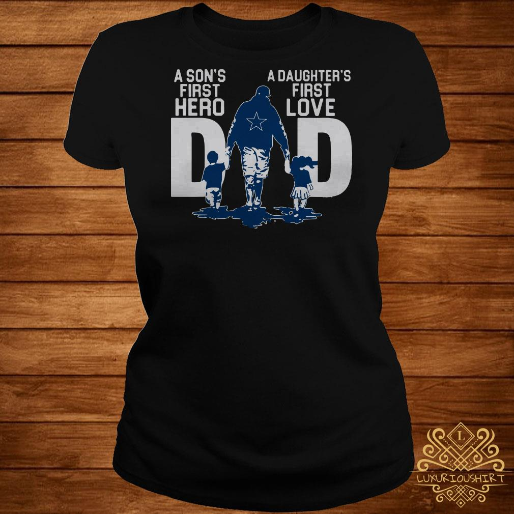 Dallas Cowboys a son's first hero dad a daughter's first love ladies tee