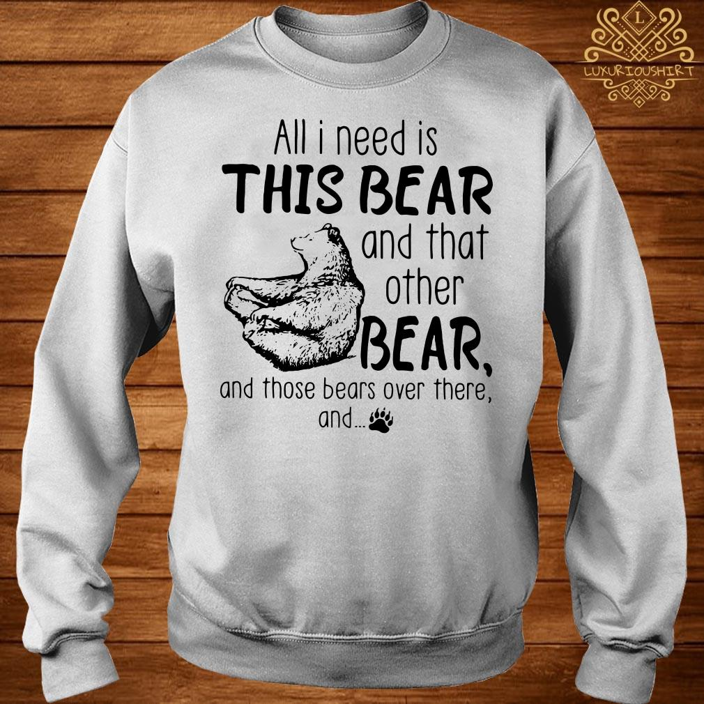 All I need is this bear and that other bear sweater