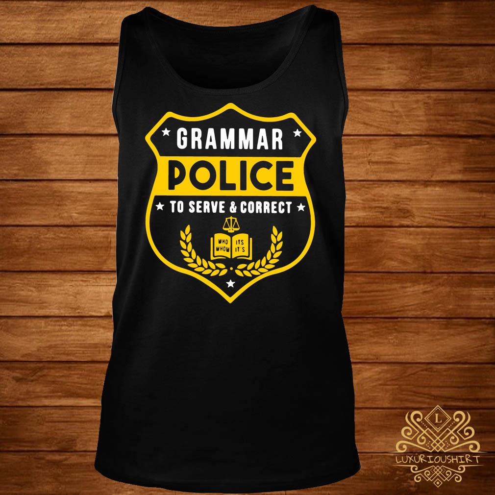 Grammar police to serve and correct tank-top