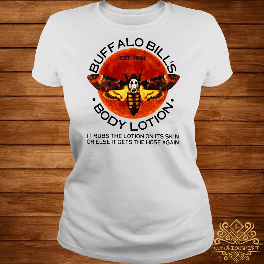 Buffalo Bill's body lotion it rubs the lotion on its skin ladies tee