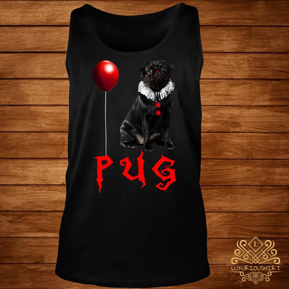 Pug IT you float too Halloween tank-top