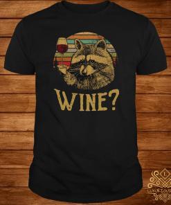 Raccoon wine vintage shirt