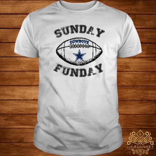 Dallas Cowboy Sunday Funday Shirt