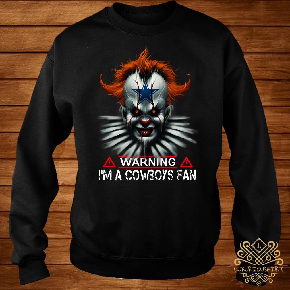 Pennywise warning I'm a Cowboys Fan sweater